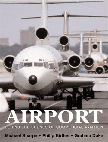 9780862884376: AIRPORT: BEHIND THE SCENES OF COMMERCIAL AVIATION.