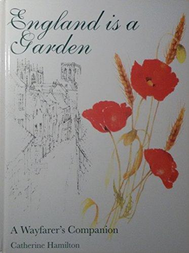 9780862885502: England is a Garden: A Wayfarer's Companion