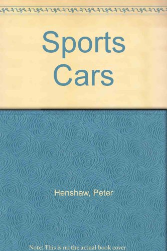 Sports Cars. The World's Hottest Sports Cards: Henshaw, P