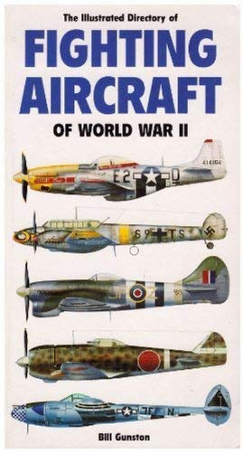 9780862886721: The Illustrated Dictionary of Fighting Aircraft of World War II