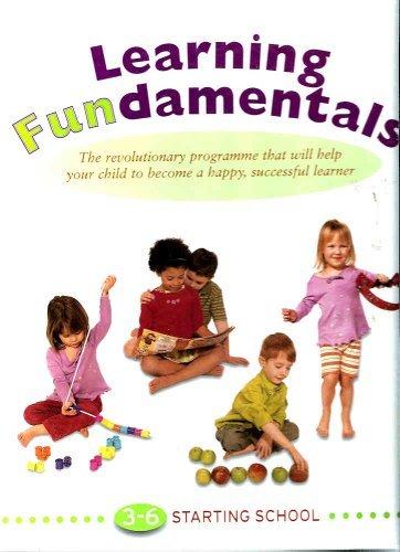 9780862887520: Learning Fundamentals 3-6 Starting School