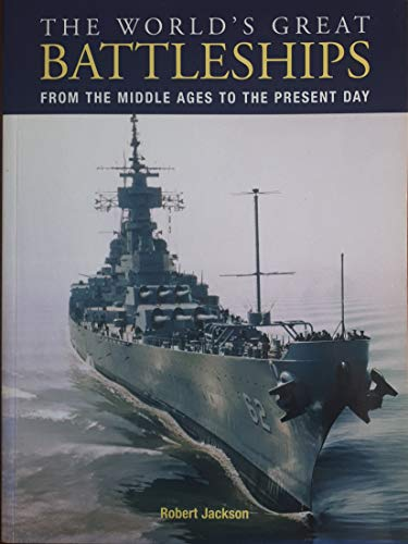9780862887834: The World's Great Battleships: From the Middle Ages to the Present Day