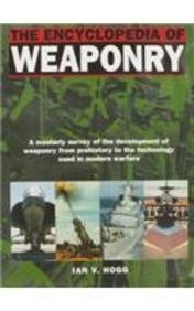 9780862888008: The Encyclopedia of Weaponry