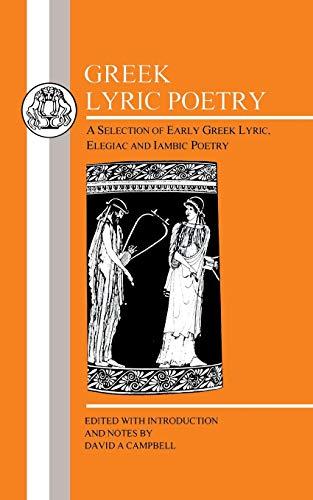 9780862920081: Greek Lyric Poetry (Greek Texts)