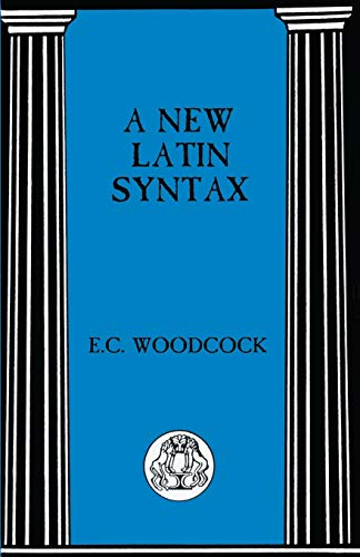 9780862920425: A New Latin Syntax