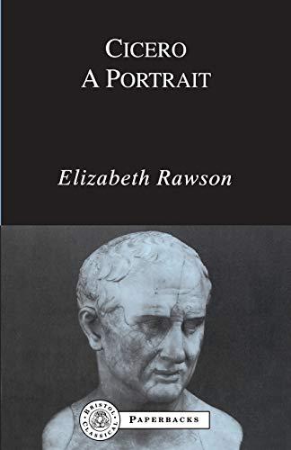 9780862920517: Cicero: A Portrait (BCPaperbacks)