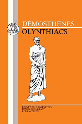 Olynthiacs. Edited with Introduction, Commentary & Vocabulary by E.I. McQueen.: DEMOSTHENES,