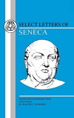 Seneca: Select Letters (BCPaperbacks): Seneca, Lucius Annaeus