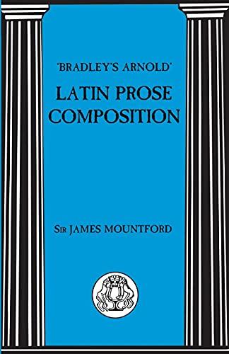 9780862921507: Bradleys Arnold Latin Prose Composition