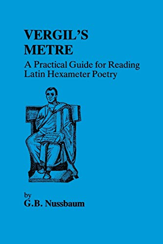9780862921736: Virgil's Metre: A Practical Guide to Reading Latin Hexameter Poetry