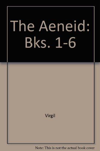 The Voyage of Aeneas. Virgil: Aeneid Book I-VI. Translated with an Introduction and Notes, Maps and...