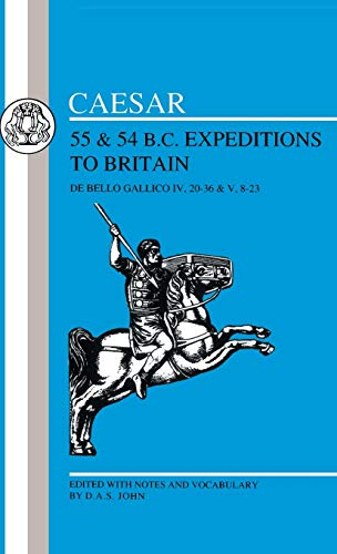 9780862922801: Caesar's Expeditions to Britain, 55 & 54 BC (Latin Texts) (Bk.4)