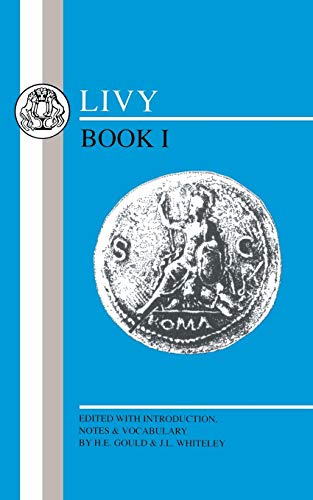 Livy: Book I (Latin Texts) (Bk. 1): Whiteley, J. L.;