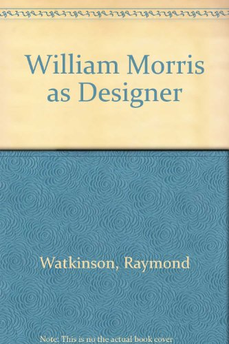9780862940218: William Morris as Designer