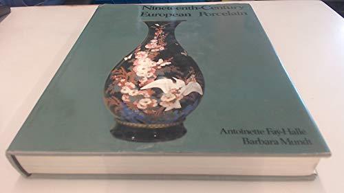 Nineteenth-Century European Porcelain: Fay-Halle, Antoinette;Mundt, Barbara