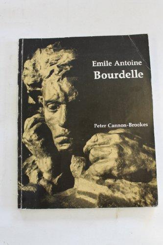 9780862940393: Emile Antoine Bourdelle - An Illustrated Commentary
