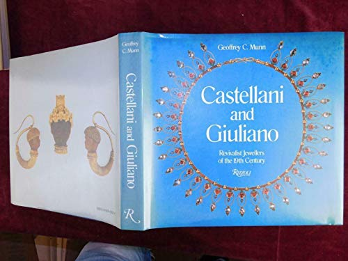 9780862940447: Castellani and Giuliano: Revivalist Jewellers of the 19th Century