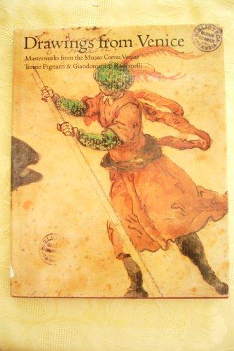 Drawings from Venice: Romanelli, Giandomenico, Pignatti, Terisio