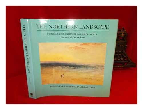 9780862940751: The Northern Landscape: Flemish, Dutch and British Drawings from the Courtauld Collection