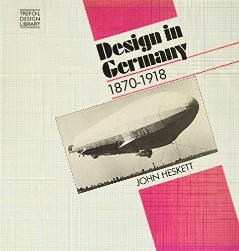9780862940836: Design in Germany, 1870-1918
