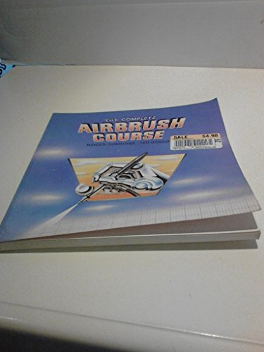 9780862941710: The Complete Air Brush Course