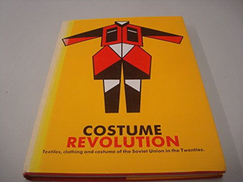 9780862941758: Costume Revolution: Textiles, Clothing and Costume of the Soviet Union in the 1920's