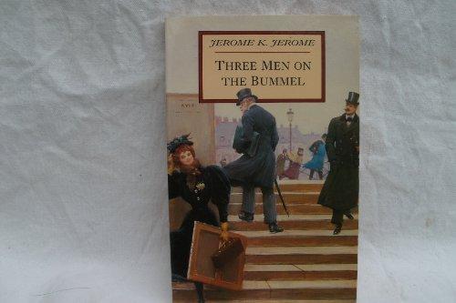 Three Men on a Bummel: Jerome, Jerome K