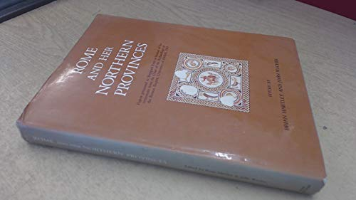 9780862990466: Rome and Her Northern Province - AbeBooks