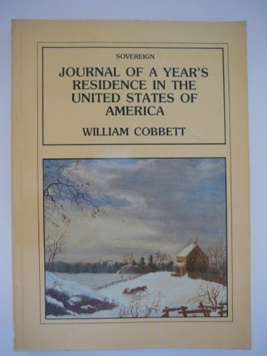 Journal of a Year's Residence in the United States of America [Paperback] [Jan 01, 1983] ...