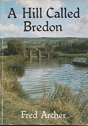 9780862991050: A Hill Called Bredon