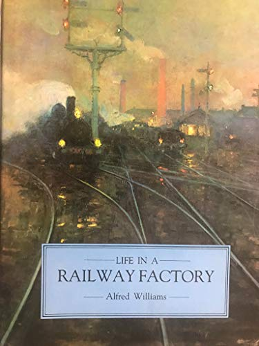 9780862991289: Life in a Railway Factory