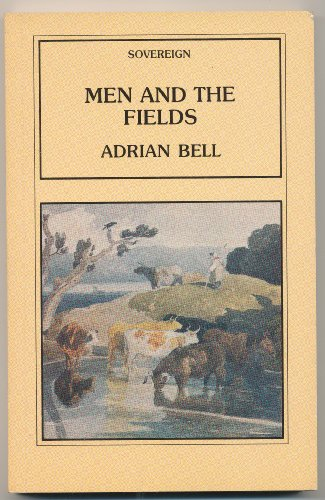 9780862991364: Men and the Fields (Sovereign)
