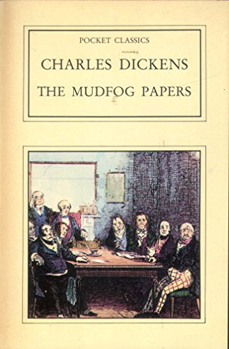 The Mudfog Papers (Pocket Classics): Charles Dickens