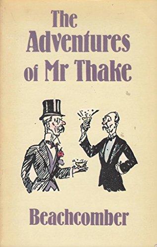 Adventures of Mr. Thake: MORTON, JOHN BINGHAM