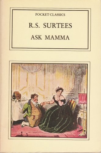 9780862991654: Ask Mamma: Or, the Richest Commoner in England