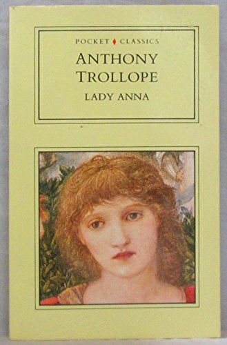 Lady Anna (Pocket classics): Trollope, Anthony