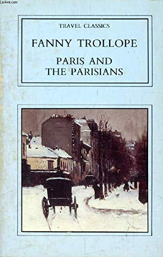 9780862992194: Paris and the Parisians (Travel classics)