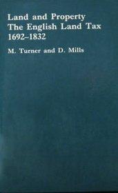 9780862992231: Land and Property: English Land Tax, 1692-1832