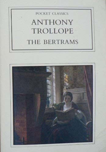 Bertrams, The: Trollope, Anthony