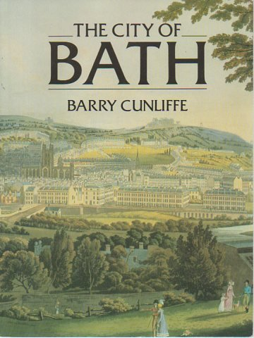 9780862992507: The City of Bath