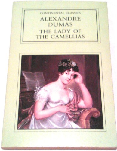 9780862992644: The Lady of the Camellias (Continental Classics)