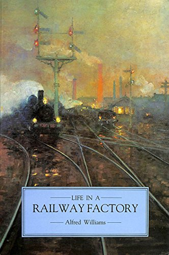 9780862992873: Life in a Railway Factory
