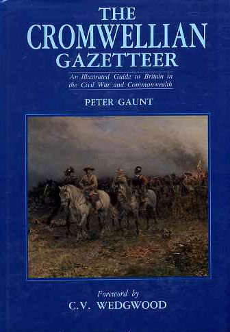 9780862992910: The Cromwellian Gazetteer: An Illustrated Guide to Britain in the Civil War and Commonwealth