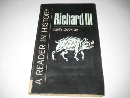 9780862993139: Richard III: A Reader in History (History/prehistory & Medieval History)