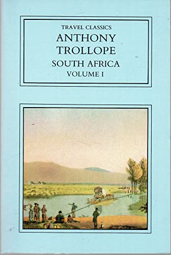 South Africa : Volume 1 (Travel Classics): Trollope, Anthony