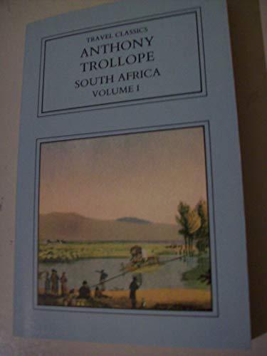 South Africa, volume I: TROLLOPE, Anthony