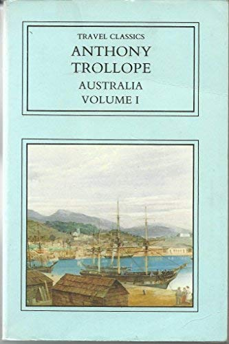 Australia: v. 1 (Pocket classics): Trollope, Anthony