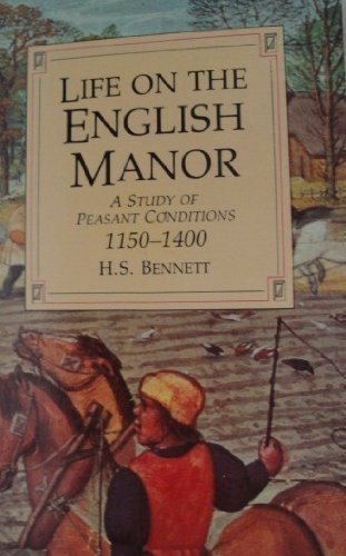 9780862993221: Life on the English Manor: A Study of Peasant Conditions 1150-1400