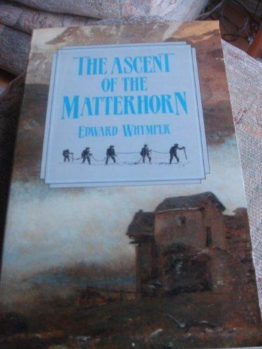 9780862993474: Ascent of the Matterhorn