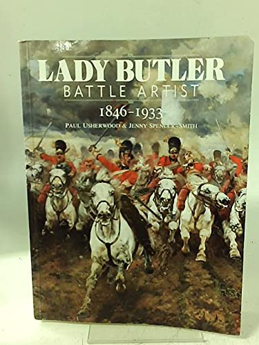 Lady Butler, Battle Artist: 1846-1933 (Art/Architecture): Paul Usherwood; Jenny